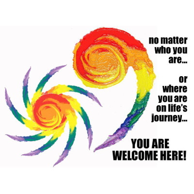 No matter who you are... or where you are on life's journey, you are welcome here!